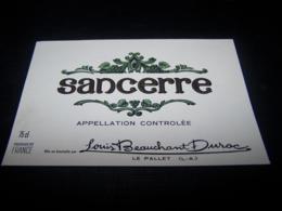Etiquette Vin Wine Label Ancienne Old Sancerre Beauchant Duroc Le Pallet Loire Atlantique - Collections, Lots & Séries