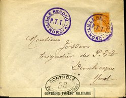 LILLE RECONQUIS PTT NORD Pour Dunkerque Arrivée Le 21 Oct 18 + CONTOLE PAR L'AUTORITE MILITAIRE 58 - Storia Postale