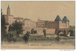 K17- 82) MONTAUBAN - ENTRÉE DU PONT   - (CARTE TOILÉE - 2 SCANS) - Montauban