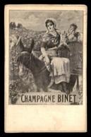 51 - PUBLICITE CHAMPAGNE BINET - CARTE ILLUSTREE - VOIR ETAT - Unclassified