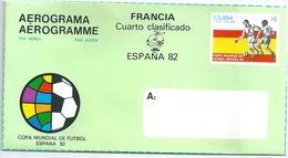 B6886 Cuba Sport Football World Cup Spain 1982 Aerogram Overprint Unused - Coppa Del Mondo
