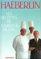 Les Recettes De L'auberge De L'ill De Paul Haeberlin (1995) - Gastronomie