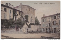B1- 42) REGNY (LOIRE)  POSTES  ET TELEGRAPHE -  (CPA ANIMÉE ET COLORISEE) - Andere Gemeenten
