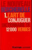 Le Nouveau Bescherelle Tome I : L'art De Conjuguer De XXX (1965) - Kultur