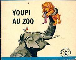 Youpi Au Zoo De Pierre Probst (1966) - Libri, Riviste, Fumetti