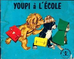 Youpi à L'école De Pierre Probst (1966) - Libri, Riviste, Fumetti