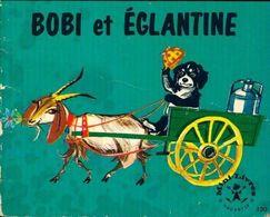 Bobi Et Eglantine De Pierre Probst (1966) - Libri, Riviste, Fumetti