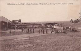 CHALON SUR SAONE 71 ECOLE D' AVIATION Aero Club Bourgogne Franche ComteBELLE CARTE TRES RARE - Chalon Sur Saone
