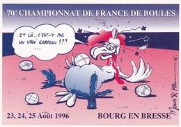 70e Championnat De France De Boules Bourg En Bresse 1996 Illustrateur Moun & ?? - Boule/Pétanque