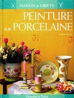 Peinture Sur Porcelaine De Sandrine Ganem (1998) - Viaggi