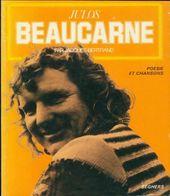 Julos Beaucarne De Jacques Bertrand (1977) - Poésie