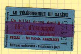 73, Billet Valable 3 Jours Pour Le Telepherique Du Saleve, 10% D'escompte Chez Les Cycles Rene Magnin à Annemasse - Biglietti Di Trasporto