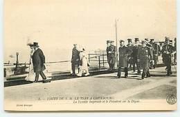 Visite De S.M. Le Tsar à CHERBOURG - La Famille Impériale Et Le Président Sur La Digue - Cherbourg