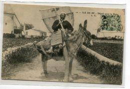 17 ILE De RE Vieille Femme Sur Son Ane Départ Pour La Peche 1910 Timbrée Edit LC No 10   D20 2019 - Ile De Ré