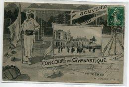35 FOUGERES  Carte RARE  31 Juillet 1910 Souvenir Concours De Gymnastique  Timbrée    D20 2019 - Fougeres