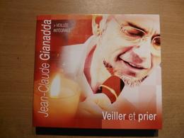 CD X 2  Jean Claude Gianadda Veiller Prier Veillée Intégrale De 2003 28 Chansons - Chants Gospels Et Religieux