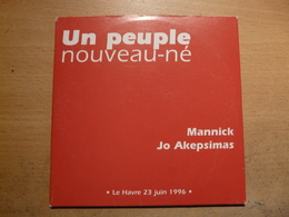 CD Mannick JO Akepsimas Un Peuple Nouveau Né Le Havre 23 Juin 1996 2 Chansons - Religion & Gospel