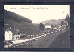 25. La Ronde. Frontière Franco Suisse. Caserne Des Douanes Suisses - France