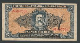 BRAZIL 5 MIL REIS (TESOURO DO ESTADO DE SAO PAULO) V1 XF SEE SCAN - Brazil