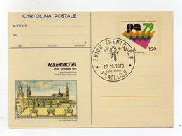 Italia - 1979 - Palermo - Cartolina Postale  Manifestazione  Palermo '79 - Con Annullo Filatelico Trento - (FDC19239) - 6. 1946-.. Repubblica