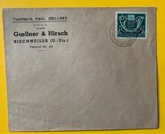 9843 - Tag Der Briefmake 1944 Sur Enveloppe Tuchfabrik Goellener & Hirsch Bischweiler U.Elsass - Briefe U. Dokumente