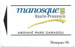 CARTE DE STATIONNEMENT BANDE MAGNÉTIQUE VILLE DE MANOSQUE 04 ALPES DE HAUTE PROVENCE  PAR CARAGOU - Francia