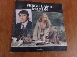 "45 T Serge Lama "" Manon, Jean De Florette "" - Musica Di Film"