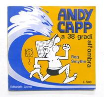 Fumetti - Reg Smythe - Andy Capp A 38 Gradi All'ombra - 1^ Ed. 1971 - Libri, Riviste, Fumetti