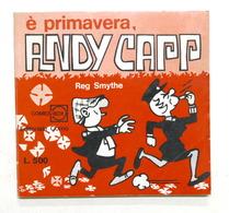 Fumetti - Reg Smythe - E' Primavera Andy Capp - 1^ Ed. 1970 - Libri, Riviste, Fumetti