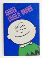 Fumetti - Charles M. Schulz - Arriva Charlie Brown - Ed. 1969 Milano Libri - Libri, Riviste, Fumetti
