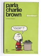 Fumetti - Charles M. Schulz - Parla Charlie Brown - Ed. 1971 Milano Libri - Libri, Riviste, Fumetti