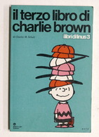 Fumetti - Schulz - Il Terzo Libro Di Charlie Brown - Ed. 1971 Milano Libri - Libri, Riviste, Fumetti