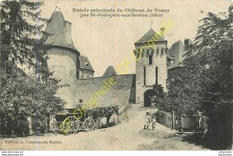 03.  SIANT POURCAIN Sur BESBRE .  Entrée Principale Du Château De Toury . - Francia