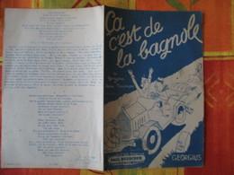 CA... C'EST D'LA BAGNOLE PAROLES DE GEORGIUS ET MUSIQUE DE HENRI POUSSIGUE MCMXXXVII - Spartiti