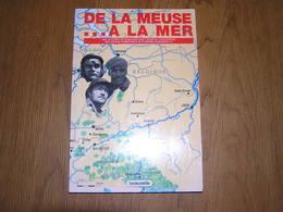 DE LA MEUSE à LA MER Guerre 40 45 Rommel Meuse Yvoir Dinant Ermeton Flavion Haut Wastia DCR DLM DINA Beaumont Maubeuge - Guerre 1939-45