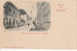 Croatie- Gruss Aus Warasdin- Klostergasse Mit Kloster U.Kirche - Carte Précurseur Fin 1800 Début 1900 - Croatia