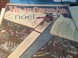 VIE AU GRAND AIR/NOEL 1913 /AVIATION BOXE RUGBY GOLF /JEAN BOUIN /GARROS/PETIT BRETON /MICHELIN - Livres, BD, Revues