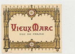 AN 746  / ETIQUETTE  MARC VIEUX  DUC DE PARME   N° 523 - Labels