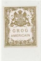 AN 752  / ETIQUETTE - GROG AMERICAIN - Unclassified