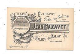 11331 - 31 - SALIES DU SALAT : Carte De Visite HUILERIE, Entrepôt De Sels Des Salins, JEAN CAZAVET - Salies-du-Salat
