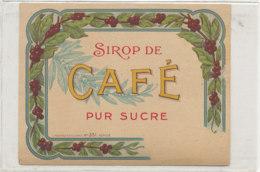 AN 797  / ETIQUETTE   SIROP DE - CAFE PUR SUCRE     N° 351 - Fruits Et Légumes