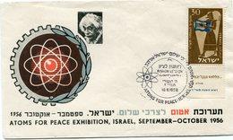 "ISRAEL ENVELOPPE ILLUSTREE ""ATOMS FOR PEACE EXHIBITION ISRAEL SEPTEMBER - OCTOBER 195 "" AVEC OBL. RISHON LE ZION 10-9-56 - Albert Einstein"