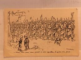 N°0200 – ILLUSTRATEUR POULBOT. MAIS MON PAUV' VIEUX, QUAND ON NOUS APPELLERA, LA GUERRE SERA FINIE. COLLECTION TERNOIS - War 1914-18