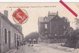23-MOUTIER-MALCARD (Creuse)-Route De La Gare Et Château Du Lierre-Ecrite-Timbrée 1917-Edit. P.Mothe- -(9/1/20) - France