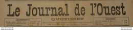 1892 LE JOURNAL DE L'OUEST - TRAMWAYS DE POITIERS À SAINT MARTIN L'ARS - SAINT GERVAIS - Journaux - Quotidiens