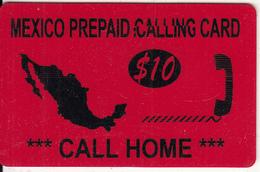 USA - Call Home, Mexico Prepaid Card $10, Used - Etats-Unis