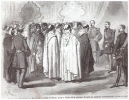 GRAVURE D Epoque    1865 Algerie  Alger Reception Avec L Empereur  Cheik  Caid - Alte Papiere
