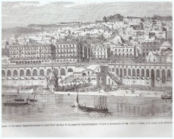 GRAVURE D Epoque    1865..l Empereur Arrive A ALGER ALGERIE - Alte Papiere