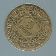 1 PIECE MAROC EMPIRE CHERIFIEN MAROCCO AN 1365 - 5 FRANCS  -  Pieb22102 - Marokko