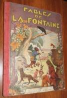 Livre - LES FABLES DE LA FONTAINE - 1930 - Edition Dupont - Illustré En Chromo Par GRANVILLE / 11 - Franse Schrijvers